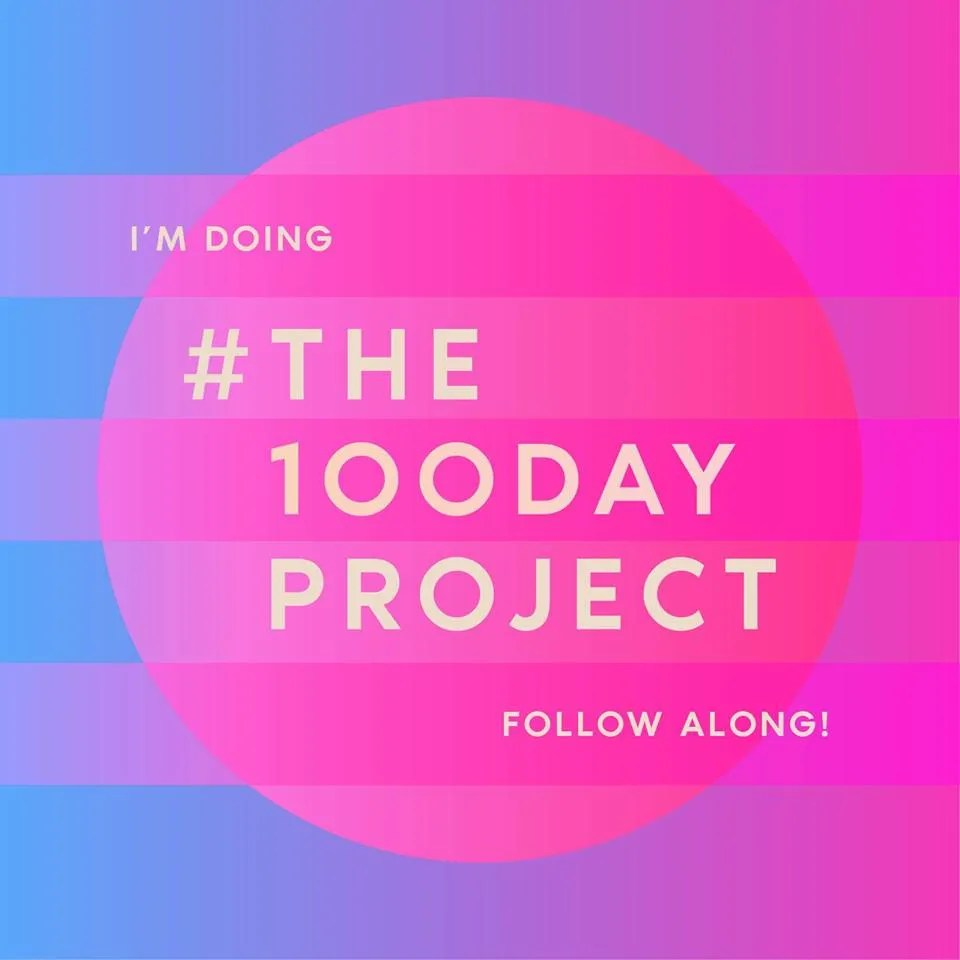 #the100dayproject promotional banner - What I wanted to achieve on #the100dayproject