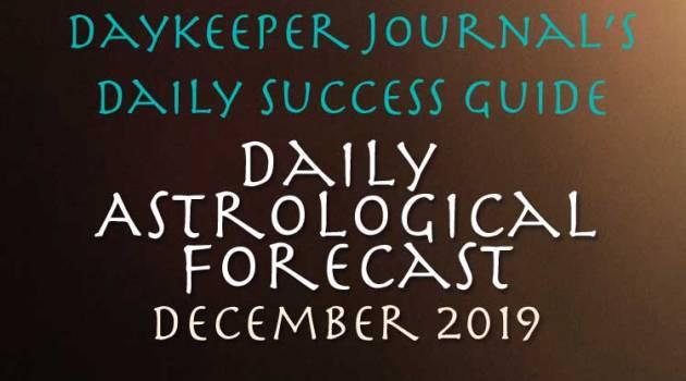 Daily Success Guide Astrological Forecast, December 2016