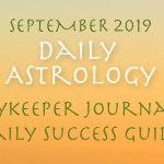 Daykeeper Daily Astrology Forecast, September 2019