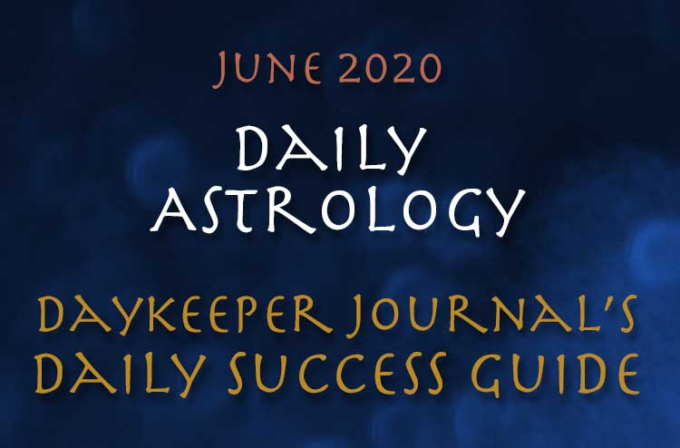 Free Daily Astrology June 2020