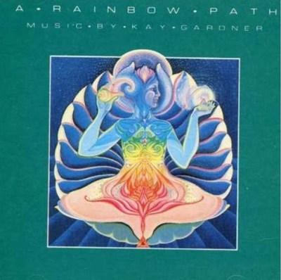 Kay Gardner, Rainbow Path