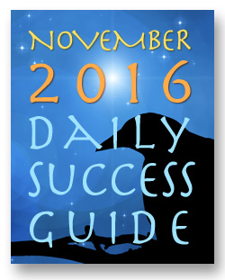 Daykeeper Daily Success Guide Astrology Forecast November 2016