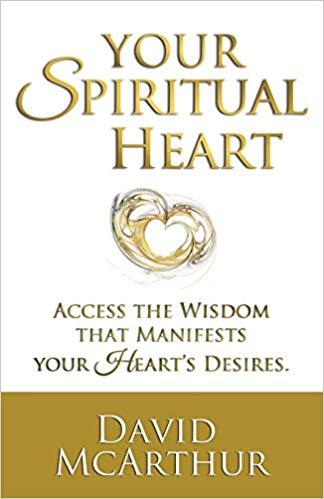 Your Spiritual Heart, David McArthur