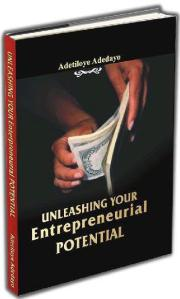 PRAISE FOR UNLEASHING YOUR ENTREPRENEURIAL POTENTIAL