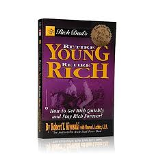 Book Review: Retire Young Retire Rich by Robert T. Kiyosaki with Sharon L. Lechter, C.P.A.