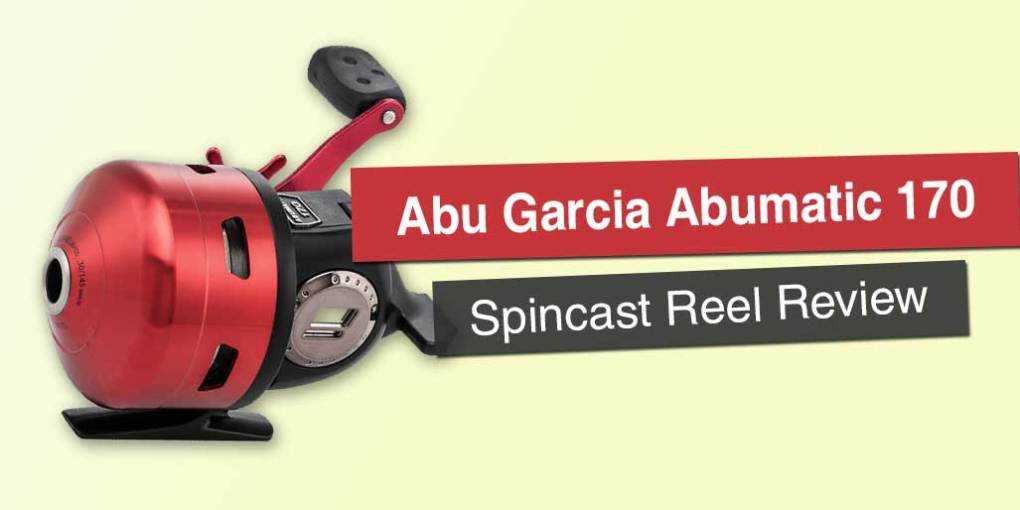 Abu Garcia Abumatic 170 Spincast Reel Review