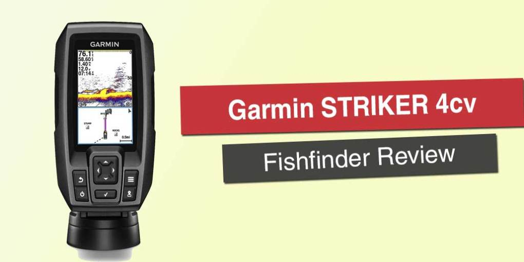 Garmin STRIKER 4cv Review - Honest Opinion 2018 on