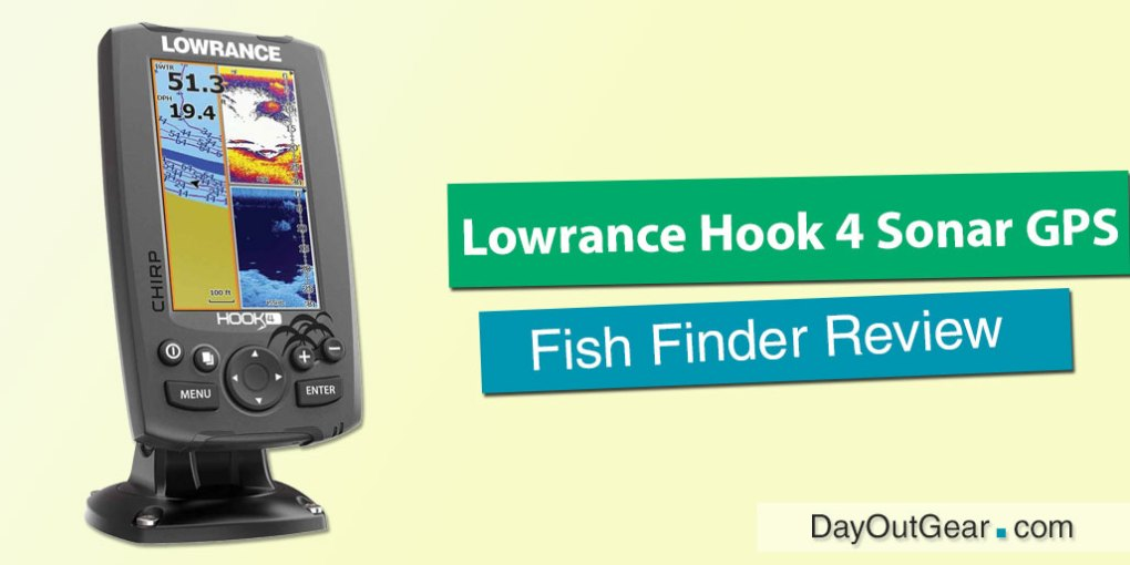 Lowrance Hook 4 Sonar GPS Review