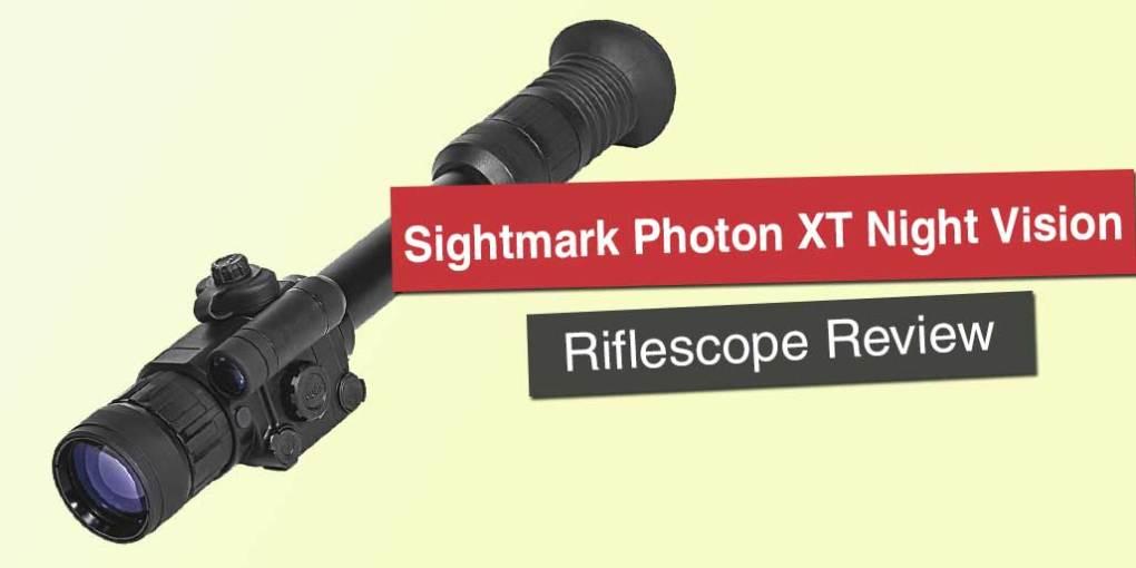 Sightmark Photon XT Night Vision Riflescope Review