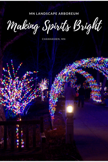 Making Spirits Brighter with holiday lights at the MN Landscape Arboretum in the Twin Cities