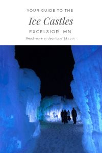 Your guide to the Ice Castles in Excelsior MN Winter | MN | Frozen | Outdoors