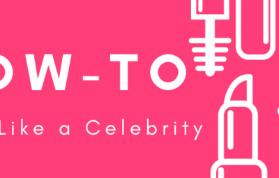 How To: Dress Like a Celebrity