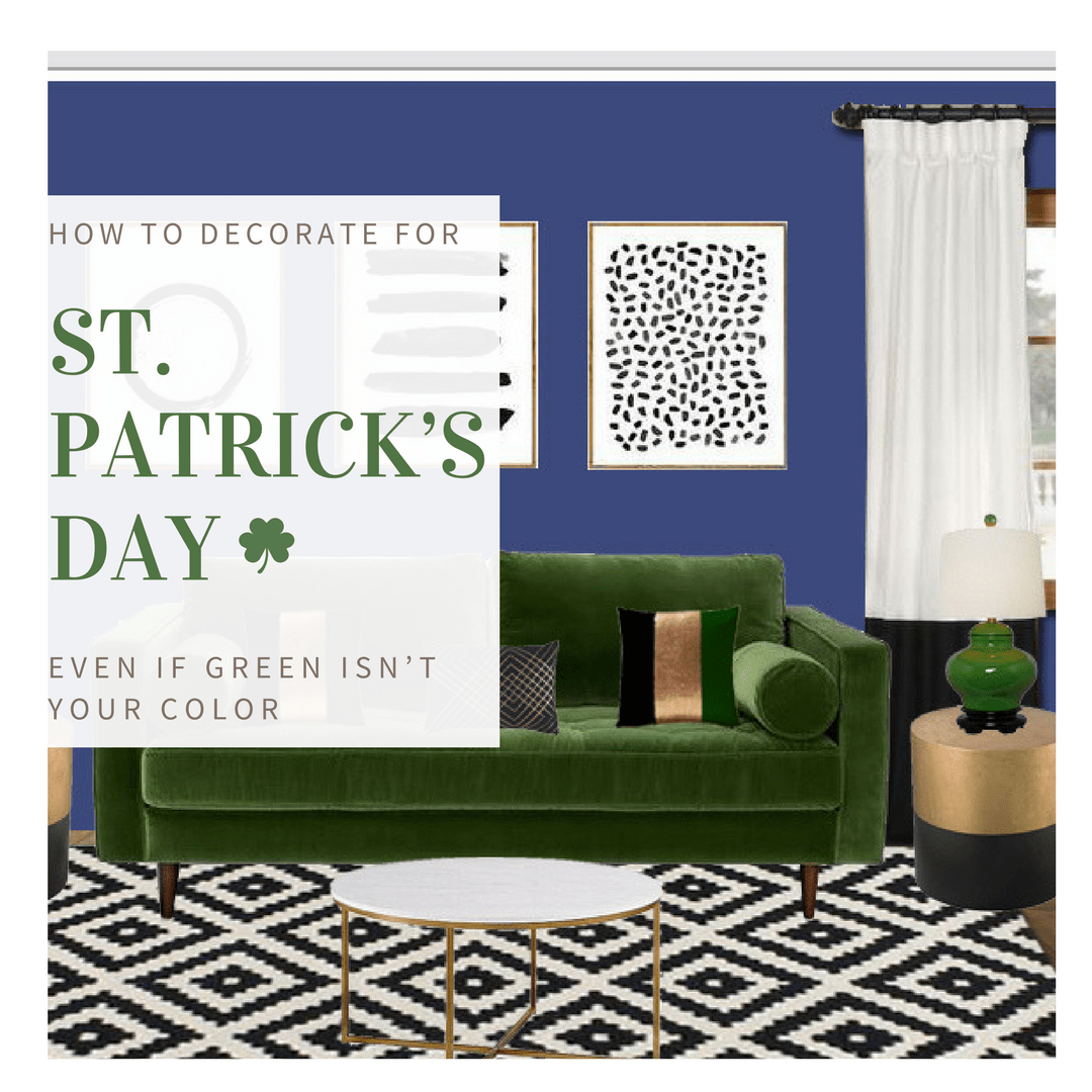 No Green, No Problem: How to Decorate for St. Patrick's Day