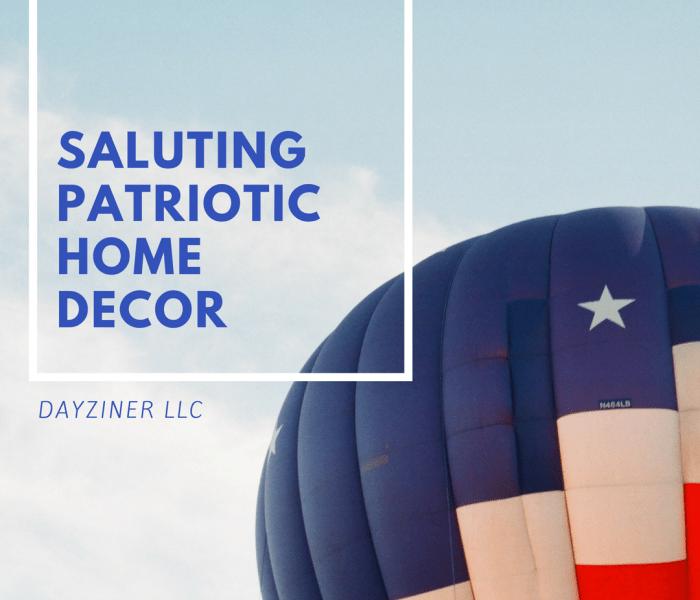 Saluting Patriotic Home Decor