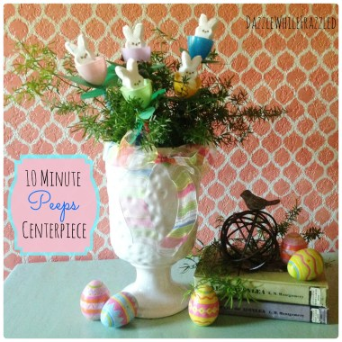How to make a 10 minute DIY Easter Peeps centerpiece | DazzleWhileFrazzled.com