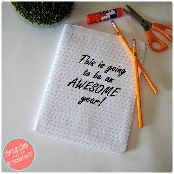 """This Is Going To Be An Awesome Year"" free printable for back to school notebook cover."