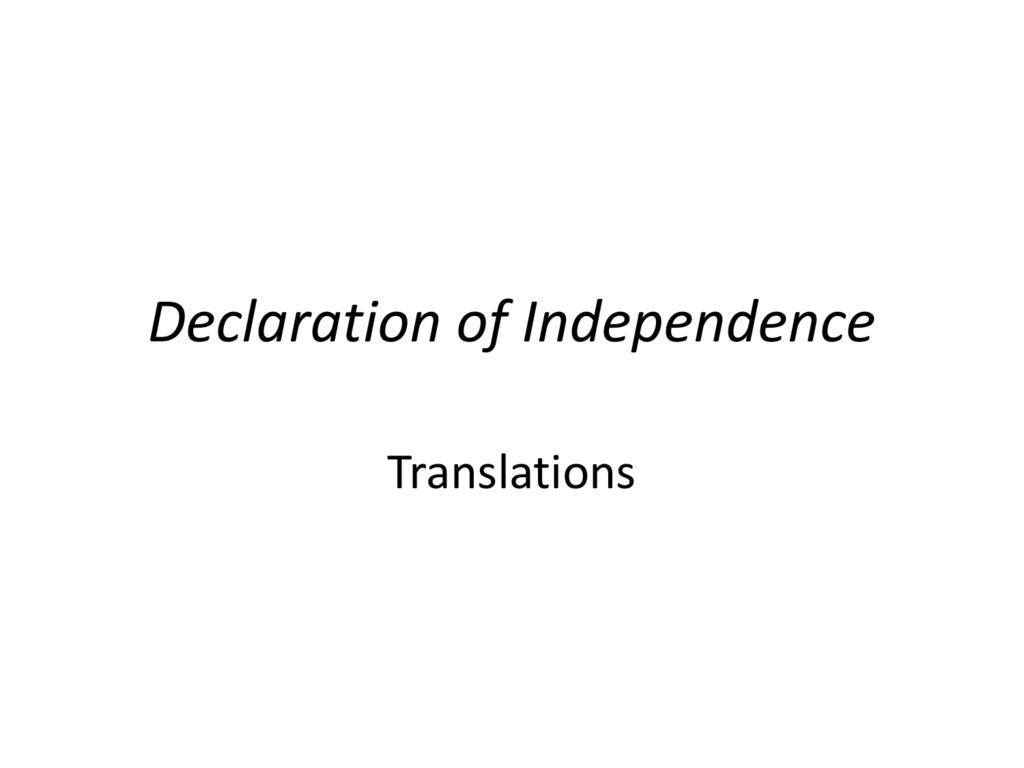 Answersdeclarationofindependencetranslation