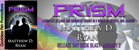 Prism by Matthew Ryan