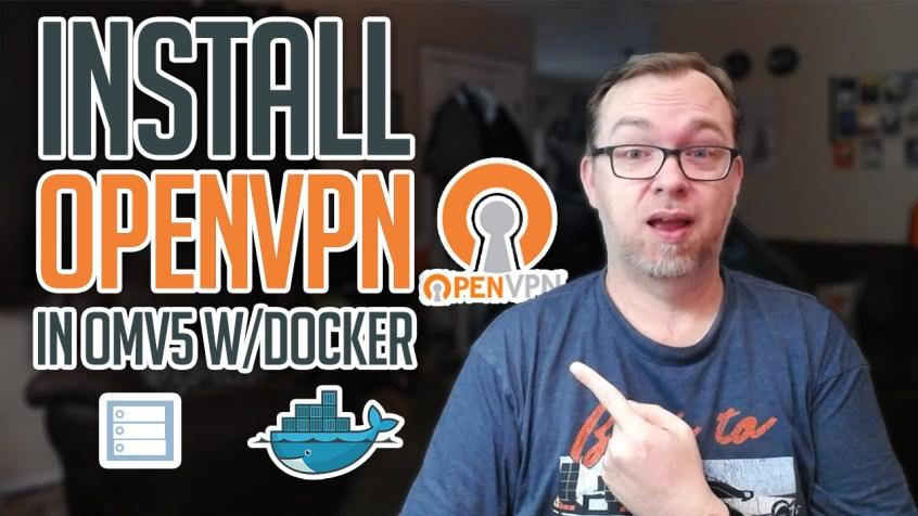 How to Install OpenVPN on OMV