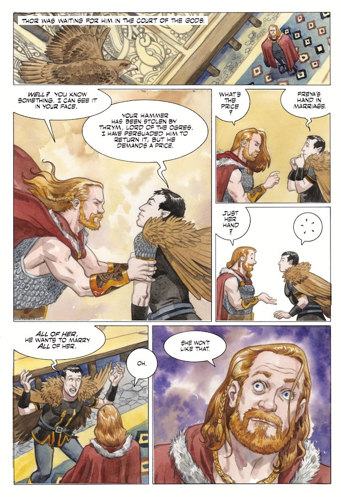 Loki tells Thor that Freya must marry the king of the Ogres to get Mjolnir back