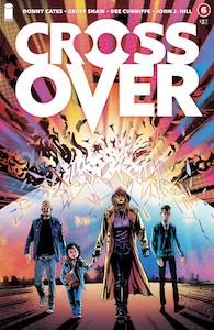 Indie Comics Review: Crossover #6 DC Comics News