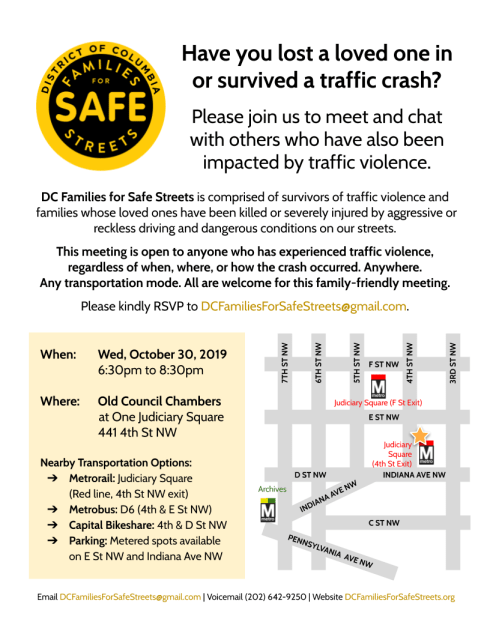 DC Families for Safe Streets meeting on Wednesday, October 30 from 6:30pm to 8:30pm at One Judiciary Square (441 4th St NW).
