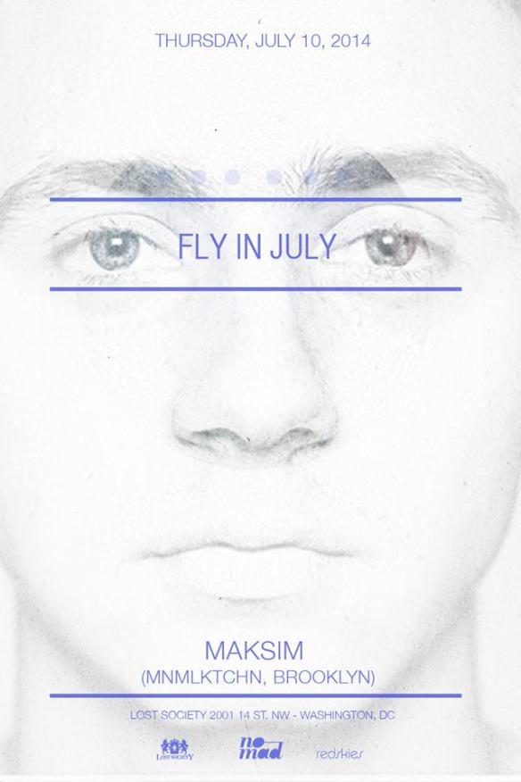07.10: FLY IN JULY feat. Maksim Batyunin (MNMLKTCHN)