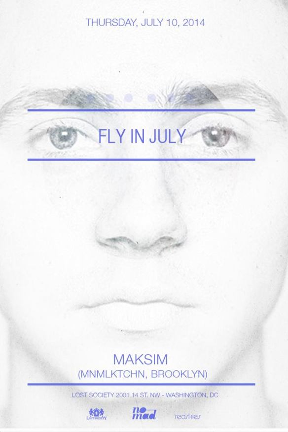 07.10: FLY IN JULY feat. Maksim Batyunin (MNMLKTCHN)