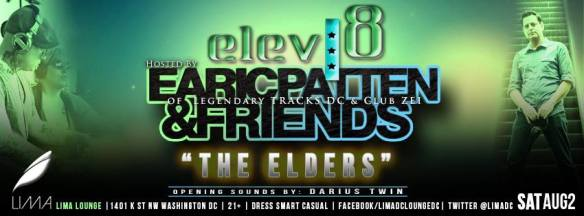 Elev8 at LIMA Lounge D.C. | Earic Patten W/ The Elders & Darius Twin | August 2, 2014