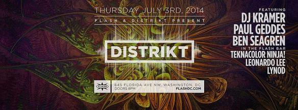 Distrikt at Flash July 3