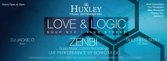 Love & Logic x Zenbi x DJ Jackie O x Brothers Brau @ Huxley