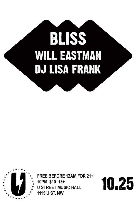 Bliss: Will Eastman, DJ Lisa Frank at U Street Music Hall