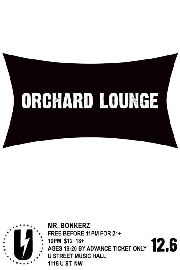 Orchard Lounge with Mr. Bonkerz at U Street Music Hall