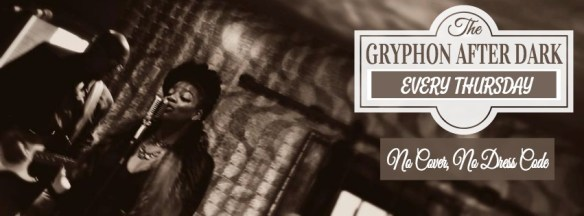Gryphon After Dark: Live Music, No Cover: Neo Soul, Trip Hop, Soul & Jazz at The Gryphon