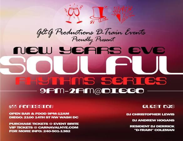 "The Soulful Rhythms Series with DJ Christopher Lewis, Andrew Hogans & Derrick ""D-Train"" Coleman @ Carnaval NYE 2015 - Diego Restaurant & Lounge"