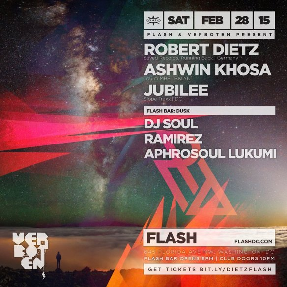 Flash & Verboten presnt Robert Dietz, Ashwin Khosa & Jubilee at Flash, with Dusk in the Flash Bar, with DJ Soul, Ramirez and Aphrosoul Lukumi