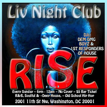RISE - Rhythm In Soul Elevated at Liv Nightclub