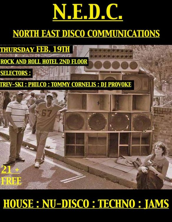 North East Disco Communications with Trev-ski, Philco, Tommy Cornelis & DJ Provoke at Rock'n'Roll Hotel