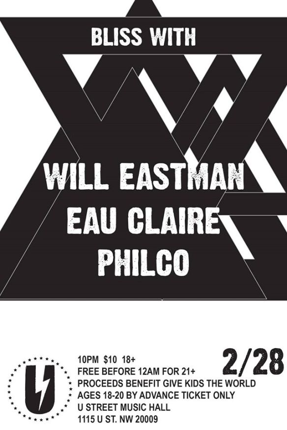 BLISS: Will Eastman, Eau Claire, Philco at U Street Music Hall