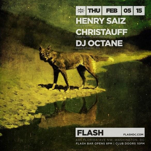 Henry Saiz, Christauff, DJ Octane at Flash