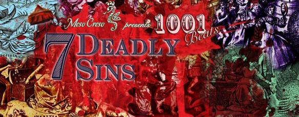 Meso Creso Presents: Imbibe, Personify and Delight in the Meso Creso 1001 Beats Bi-monthly: 7 Deadly Sins at Zeba Bar