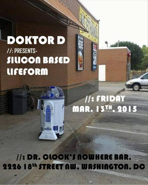 Silicon Based Lifeform with Doktor D at Dr. Clock's Nowhere Bar