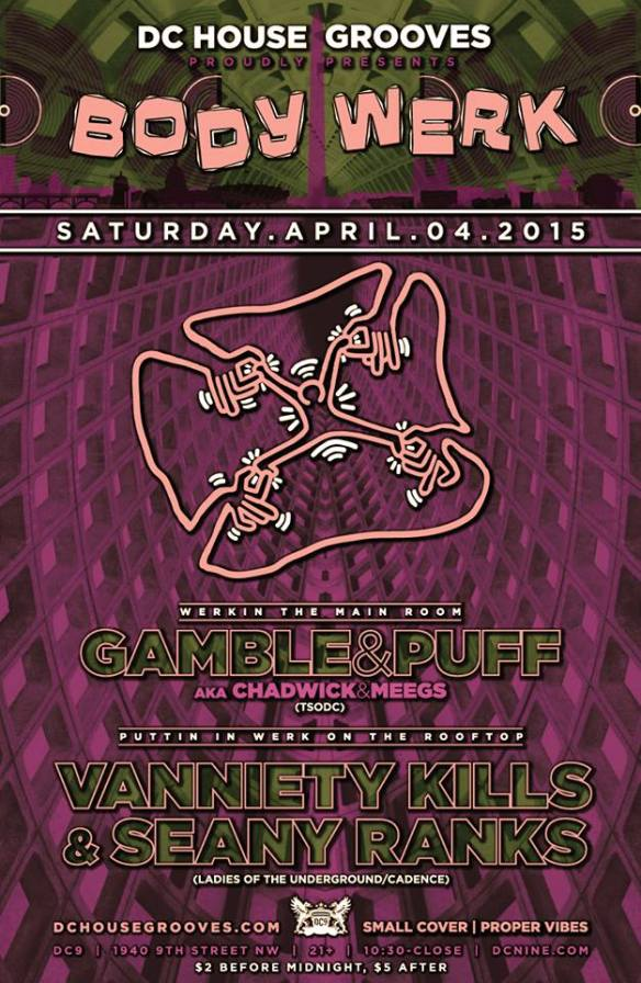BODY WERK with Gamble & Puff (Chadwick & Meegs) and Vanniety Kills & Seany Ranks at DC9 Nightclub