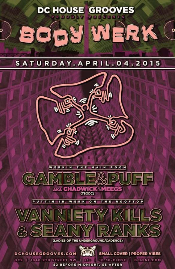BODY WERK with Gamble & Puff (Chadwick & Meegs) and Vanniety Kills & Seany Ranks at DC9 Nightclub