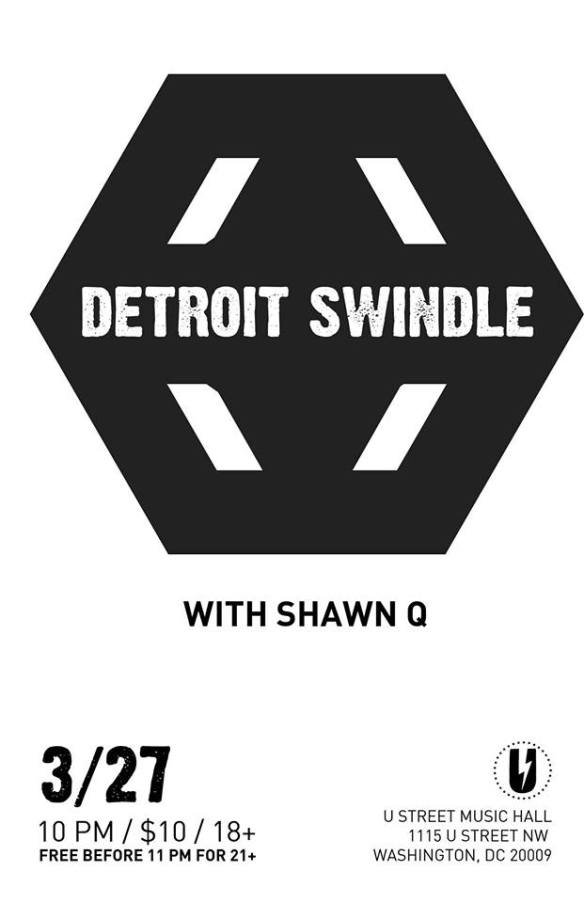 Detroit Swindle with Shawn Q at U Street Music Hall