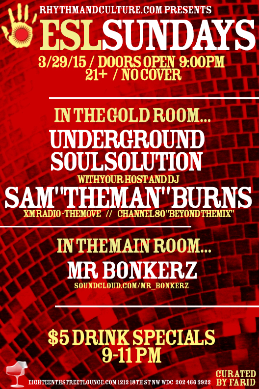 ESL Sundays with Sam Burns' Underground Soul Solution & Mr Bonkerz at Eighteenth Street Lounge