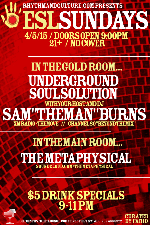 ESL Sundays with Sam Burns' Underground Soul Solution and The Metaphysical at Eighteenth Street Lounge