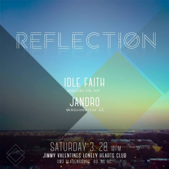 Reflection with Jandro & Idle Faith at Jimmy Valentine's Lonely Hearts Club
