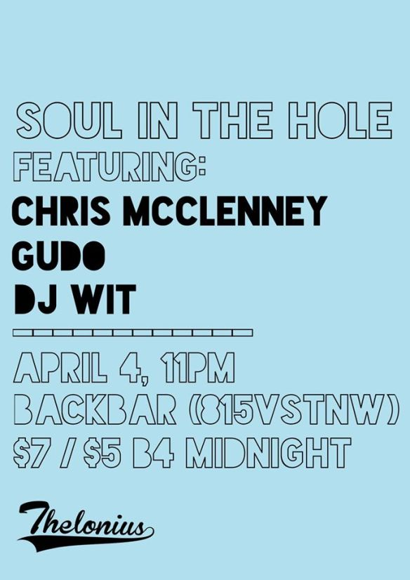 Soul in the Hole with Chris McClenney, Gudo, DJ Wit at Backbar