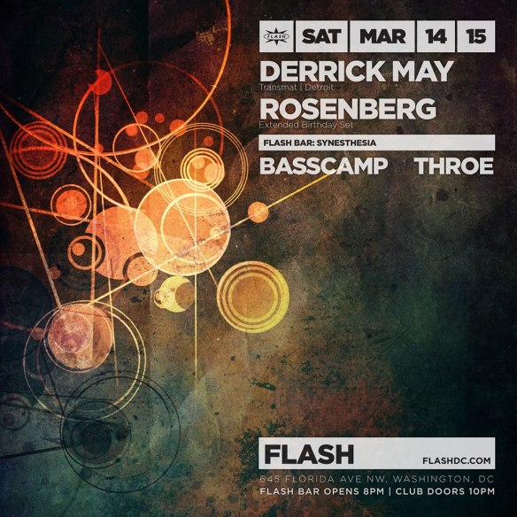 Derrick May & Rosenberg at Flash, with Synesthesia in the Flash Bar